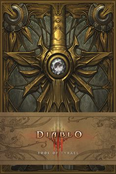Book of Tyrael Diablo III book cover art   Create your own roleplaying game books w/ RPG Bard: www.rpgbard.com   Pathfinder PFRPG Dungeons and Dragons ADND DND OGL d20 OSR OSRIC Warhammer 40000 40k Fantasy Roleplay WFRP Star Wars Exalted World of Darkness Dragon Age Iron Kingdoms Fate Core System Savage Worlds Shadowrun Dungeon Crawl Classics DCC Call of Cthulhu CoC Basic Role Playing BRP Traveller Battletech The One Ring TOR fantasy science fiction horror