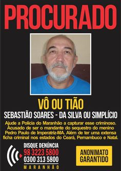 Procura-se: suspeito de ser o mandante do sequestro de Pedro Paulo continua foragido