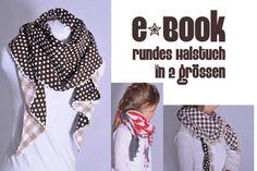 Nähanleitungen Mode - eBOOK # 38 ☆ rundes Halstuch in 2 Grössen - ein Designerstück von leni-pepunkt bei DaWanda