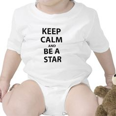 Keep Calm and Be A Star Shirt