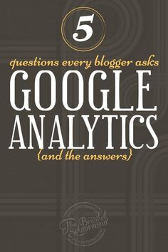 5 Google Analytics Tutorial | In this article you'll learn the 5 Google Analytic questions every blogger asks, along with the answers they are looking for!: