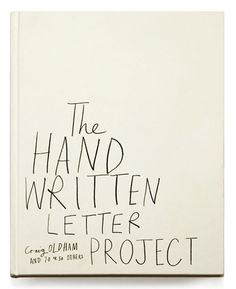 The Handwritten Letter Project by Manchester-based designer Craig Oldham