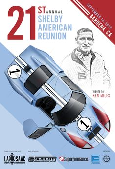 Ferrari Event poster design for Annual Shelby American Reunion. Celebrating Ford finish at 1966 Le Mans beating Ferrari. Special Tribute to legendary Shelby American driver, Ken Miles. Ford Mustang Shelby, Shelby Gt500, Ford Gt40 1966, Ford Fairlane, F250 Ford, Luxury Sports Cars, Porsche, Le Mans Steve Mcqueen, Audi Sportwagen