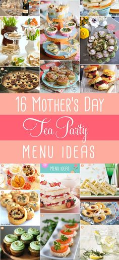Mother's Day Tea Party Food - Sweet & Savory Menu Ideas for Celebrating Mom! #mothersdayteaparty #mothersday #teapartyfood