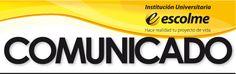 """VALIDACIÓN DE AUTORIZACIÓN MANEJO DE DATOS PERSONALES – : Acatando la Ley 1581 de 2012 y su Decreto Reglamentario 1377 de 2013, La Institución Universitaria ESCOLME, en cumplimiento de las normas en materia del derecho al """"Habeas Data"""" en Colombia, solicita a sus proveedores, clientes y en general a toda persona de la que se tengan datos personales, su autorización para continuar con el tratamiento de los mismos. Esta información será utilizada por la Institución Universitaria..."""