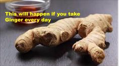 What is Ginger good for - Eat Ginger Every Day