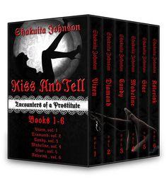 http://www.amazon.com/Kiss-Tell-Encounters-Prostitute-Box-ebook/dp/B0112WC1C4/ref=sr_1_1?s=books&ie=UTF8&qid=1449115745&sr=1-1&keywords=kiss+and+tell+shakuita+johnson