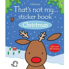 Usborne Books & More. That's Not My Sticker Book Christmas Christmas Books, Christmas Design, All Things Christmas, Christmas Tree, Interactive Activities, Activities For Kids, Simple Pictures, Halloween Stickers, Latest Books