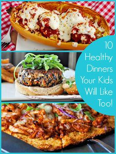 Sometimes Food that tastes good to adults, may not taste the same to children. Here are 10 Healthy Dinners Your Kids Will Like Too! #healthymeals