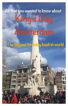 Kings Day in Amsterdam Netherlands. Find out all about the biggest birthday bash in the world. Travel in Europe.