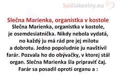 Slečna Marienka, organistka v kostole - Spišiakoviny.eu