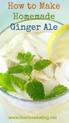 How to Make Homemade Ginger Ale | www.fearlesseating.net