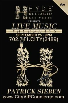 Live Music Thursdays with PATRICK SIEBEN Thursday September 25th at HYDE Bellagio Nightclub Las Vegas. Contact 702.741.2489 City VIP Concierge for Table and Bottle Service, Tickets and the BEST of Thursday Night Nightclubs in Fabulous Las Vegas. #HYDELasVegas #VegasNightclubs #LasVegasBottleService #VegasVIPServices #CityVIPConcierge #ThursdayNighLasVegasNightclubs *CALL OR CLICK TO BOOK* http://www.cityvipconcierge.com/las-vegas-nightlife.html