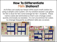 Organizing your math stations in order to easily differentiate instruction.