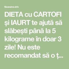 DIETA cu CARTOFI și IAURT te ajută să slăbești până la 5 kilograme în doar 3 zile! Nu este recomandat să o țineți mai mult de 3 zile! – Fii Sanatos Salvia, Fii, Alter, Math Equations