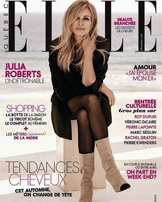 Julia Roberts for Elle Quebec - October 2017 Julia Roberts, Hari Nef, Neutral Blonde, Brown Blonde Hair, Marc Seguin, Roy Dupuis, Elle Magazine, Magazine Covers, Grunge Hair