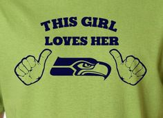 Lime This Girl or Guy Loves the Seattle Seahawks Football Tee Tshirt T-Shirt