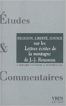 """Religion, liberté, justice : un commentaire des """"Lettres écrites de la montagne"""" de Jean-Jacques Rousseau Rousseau, Toulouse, Religion, Cards Against Humanity, Comment, Letters, Law, Mountain"""