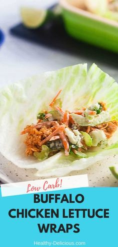 Low Carb Buffalo Chicken Lettuce Wraps Recipe | Healthy Delicious