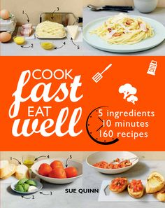 Bring healthy, mouthwatering food to the table . . . in just 10 MINUTES!