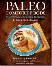 Paleo Comfort Foods af Charles Mayfield, Mark Adams, Julie Sullivan Mayfield, Robb Wolf, ISBN 9781936608935