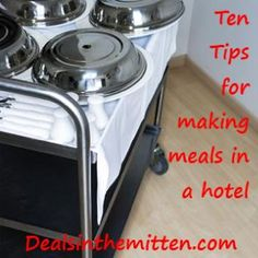 Ten Tips for Making Meals in a Hotel - Here are ten tips that will help you plan, pack and save so you don't spend as much eating out on vacation