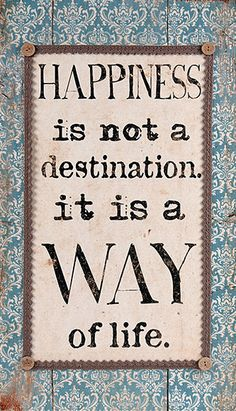 'Happiness Is Not a Destination' Wall Art
