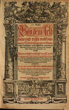 XV. Bücher Von dem Feldbaw vnd recht volkommener Wolbestellung eines ... - Melchior Sebisch, Jean Liebault, Carolus Stephanus, Georg Vircebu...