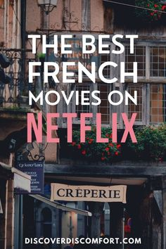Watching movies on Netflix is one of the best ways to either passively or actively improve language skills. But not all the best French movies are on Netflix, and it's not clear which movies on Netflix are the ones worth watching. Here's are best French movies on Netflix for learning French. | French Netflix | Learn french tips | learn french beginner | learn a language at home | learn language from home | learn french from home #learnfrench #frenchnetflix #frenchmovies #discoverdiscomfort