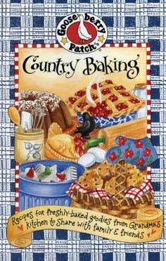 Country Baking Cookbook by Gooseberry Patch, http://www.amazon.com/dp/1888052732/ref=cm_sw_r_pi_dp_KBvTpb1AN7VHE