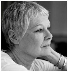 Judy Dench I love to watch her.