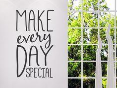 4315_1-wandtattoo-make-every-day-special-flur.jpg (900×675)