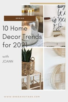 Home decor trends are always fun to check out and see what may appeal to us or may not. I am sharing my top ten favorites for Spring 2021! #handmadewithjoann