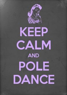 #KeepCalm #PoleDance