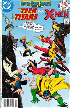 """Super-Team Family: The Lost Issues!: The Teen Titans and The X-Men in """"Freefall!"""""""