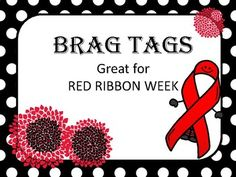 Red Ribbon Week BRAG TAGS for class or PTA