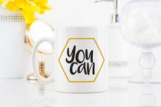 You Can #Quote #GiftIdea #CoffeeMug #TeaCup  by EpicGiftShop.ca
