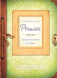 Everyday Promises: Spiritual Refreshment for Women by Pamela Kaye Tracy
