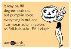 Or 95 degrees if you're in Texas... But yayyy for Fall!!