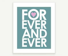 Typographic Art Forever and Ever Teal & Pink Wedding by colorbee, $15.00