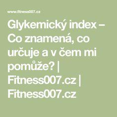 Glykemický index – Co znamená, co určuje a v čem mi pomůže? Math Equations
