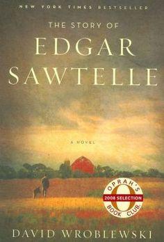 The Story of Edgar Sawtelle by David Wroblewski A bit of a crazy story!