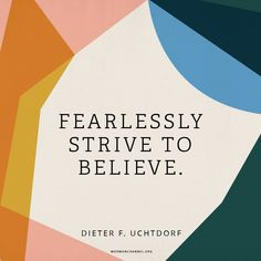 Fearlessly Strive to Believe