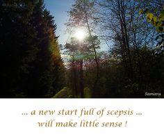 ... a new #start full of #scepsis ... will make little #sense !