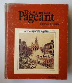 1975-Hardcover-The-American-Pageant-A-History-of-the-Republic-by-T-A-Bailey