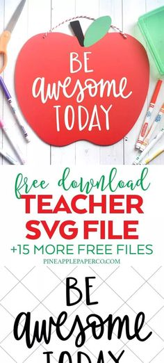 Download a FREE Be Awesome Today Teacher SVG plus 15 MORE Free Back to School SVG Cut Files for Crafts & Shirts with your Cricut and Silhouette Machine by Pineapple Paper Co. #cricut #silhouette #silhouettecameo #cricutmade #cricutmaker #totallyfreesvg #freesvgs #freesvg #svgfiles #svgdesigns #cricutsvgs #freecutfiles #backtoschool #teacherfile #freeteacherfile #classroomdecor #firstdayofschool #firstdayofschoolshirt #backtoschoolshirt