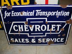 Chevrolet Antique Porcelain Sign  (Original Vintage Chevy Sales & Service Signs, For Economical Transportation)