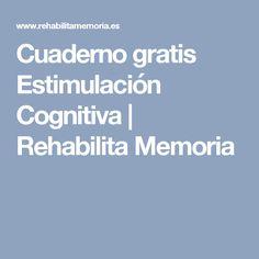 Cuaderno gratis Estimulación Cognitiva   Rehabilita Memoria