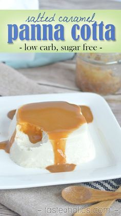 Low carb & sugar free Salted Caramel Panna Cotta! An easy to make and shareable low carb dessert perfect for anyone on a keto diet! www.tasteaholics.com