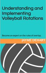 Need a better understudying of volleyball rotations? Need help coaching rotation or building a customized rotation for your team? This book has it all. Understanding and Implementing Volleyball Rotations by Jayme DeHart Volleyball Training, Volleyball Skills, Volleyball Practice, Volleyball Workouts, Coaching Volleyball, Volleyball Setter, Beach Volleyball, Funny Volleyball Shirts, Volleyball Quotes